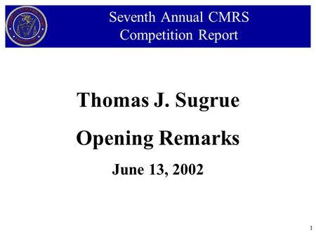 1 Thomas J. Sugrue Opening Remarks June 13, 2002 Seventh Annual CMRS Competition Report.