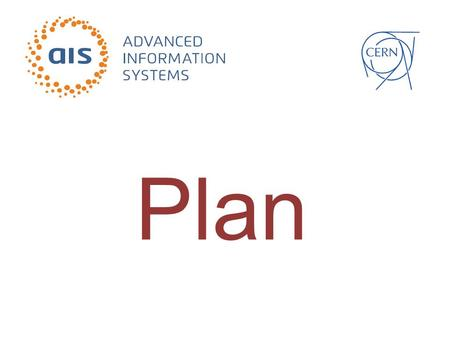 Plan. 12/05/2015 2 Who are we? PM (Project Management and Resource Planning) – APT – IMPACT – PPTEU2 – Plan LS1 – 2012 –…–… Plan V2 – From LS1 to LS2.