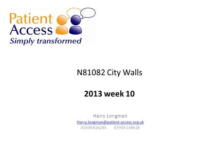 N81082 City Walls 2013 week 10 Harry Longman 01509 816293 07939 148618.