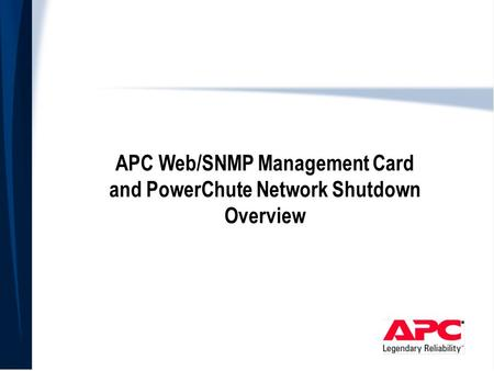 APC Web/SNMP Management Card and PowerChute Network Shutdown Overview.