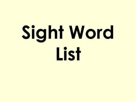 Sight Word List.