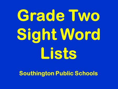 Grade Two Sight Word Lists Southington Public Schools.