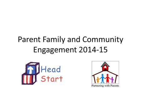 Parent Family and Community Engagement 2014-15. The Achievement Gap and What You Can Do About It.