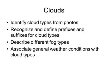 Clouds Identify cloud types from photos