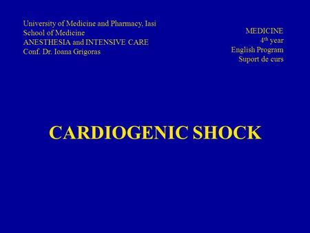 CARDIOGENIC SHOCK University of Medicine and Pharmacy, Iasi