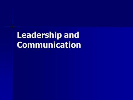 "Leadership and Communication. ""The single biggest problem in communication is the illusion it has taken place."" ""The single biggest problem in communication."