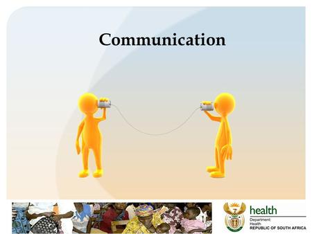 Communication. Leaders and communication As a leader, you need good communication skills By communicating effectively, you and your staff will be able.