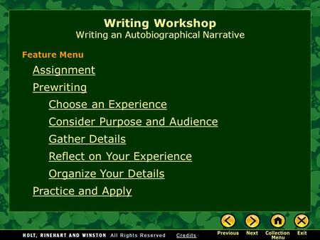 Assignment Prewriting Choose an Experience Consider Purpose and Audience Gather Details Reflect on Your Experience Organize Your Details Practice and Apply.