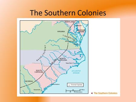The Southern Colonies. Types of Colonial Charters Company – colonial charter given to a company or group of settlers (i.e. Virginia) Royal – colonies.