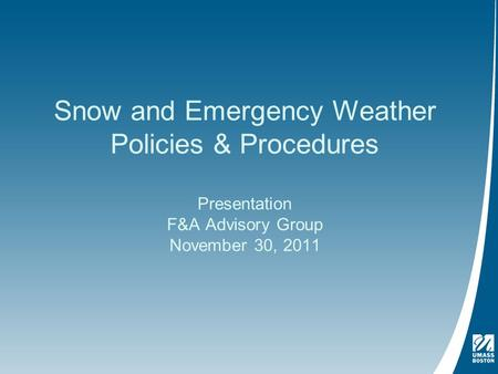 Snow and Emergency Weather Policy & Procedures