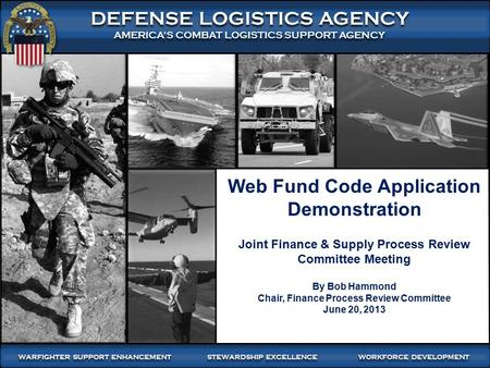 WARFIGHTER-FOCUSED, GLOBALLY RESPONSIVE, FISCALLY RESPONSIBLE SUPPLY CHAIN LEADERSHIP 1:00–Meeting (4008) 1 DEFENSE LOGISTICS AGENCY AMERICA'S COMBAT LOGISTICS.