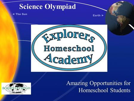 Science Olympiad Amazing Opportunities for Homeschool Students.