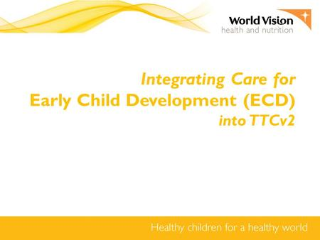 Early Child Development (ECD)