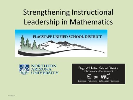 Strengthening Instructional Leadership in Mathematics 8/18/14.
