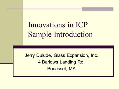 Innovations in ICP Sample Introduction