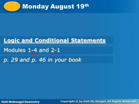 Monday August 19th Logic and Conditional Statements