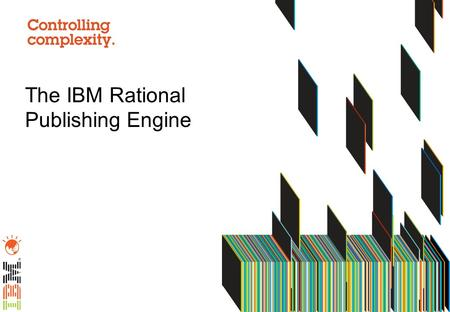 The IBM Rational Publishing Engine. Agenda What is it? / What does it do? Creating Templates and using Existing DocExpress (DE) Resources in RPE Creating.