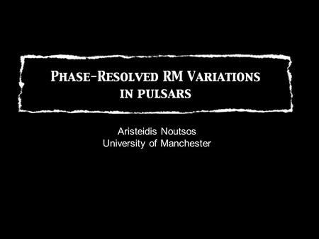 Aristeidis Noutsos University of Manchester. Pulsar Polarization Pulsar radiation is elliptically polarised with a high degree of linear polarization.