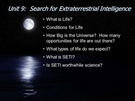 Unit 9: Search for Extraterrestrial Intelligence