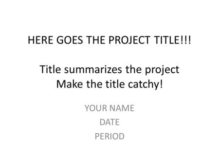 HERE GOES THE PROJECT TITLE