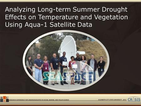 Analyzing Long-term Summer Drought Effects on Temperature and Vegetation Using Aqua-1 Satellite Data.