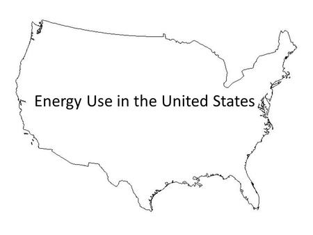 Energy Use in the United States. population lives in the United States? What percentage of the World's population lives in the United States? 5% 5%