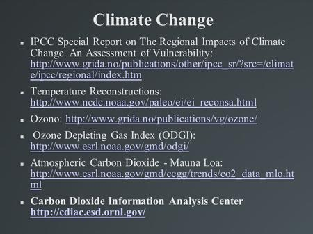 IPCC Special Report on The Regional Impacts of Climate Change. An Assessment of Vulnerability: