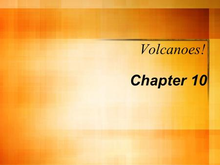 Volcanoes! Chapter 10. Origin of Magma  Magma originates when solid rock, located in the crust and upper mantle, melts.  Factors that influence the.
