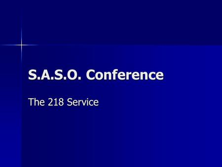 S.A.S.O. Conference The 218 Service. Background Background High % of young women in prison High % of young women in prison High % of women with addiction.
