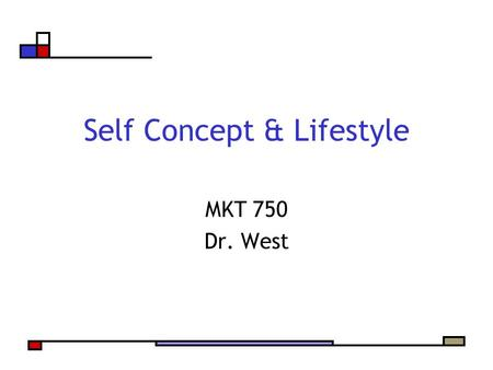 chapter 12 self concept and lifestyle Chapter 12: personality red improve oneself, and master life's challenges self-concept – collection of beliefs about one's own nature.