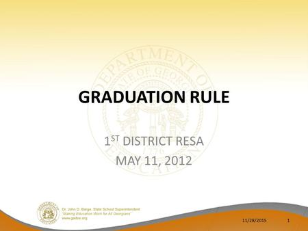 GRADUATION RULE 1 ST DISTRICT RESA MAY 11, 2012 11/28/20151.