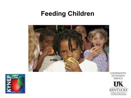 Feeding Children. Children need a variety of food for growth and good health! Serve a variety of foods everyday for adequate nutrients Follow the 2010.