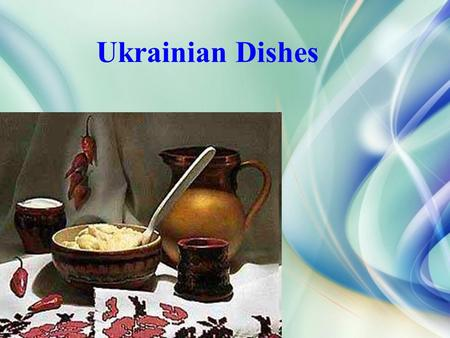 Ukrainian Dishes.