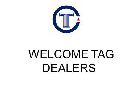 WELCOME TAG DEALERS. TAG SHOULDER PAD SALES STYLE2008200920102011 ALT SERIES4,3846,0523,4104,000 STRIKE FORCE SERIES5,8483,3942,4384,000 BATTLE GEAR ADULT.
