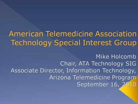  Use of medical information exchanged between sites via electronic communications to improve patients' health status  Telehealth is a broader term that.