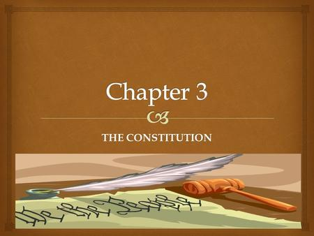 THE CONSTITUTION.  Section 1: Structure and Principles  The Constitution is divided in to three parts – the Preamble, articles, and amendments.  Preamble.