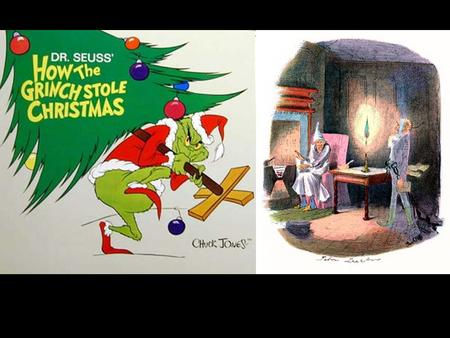 How the Grinch Stole Christmas by Dr. Suess