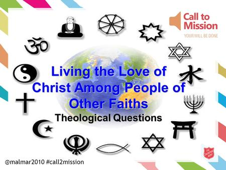 Living the Love of Christ Among People of Other Faiths Theological #call2mission.