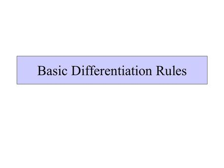 Basic Differentiation Rules