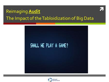  Reimaging Audit The Impact of the Tabloidization of Big Data.
