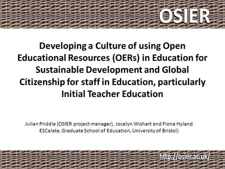 Developing a Culture of using Open Educational Resources (OERs) in Education for Sustainable Development and Global Citizenship for staff in Education,