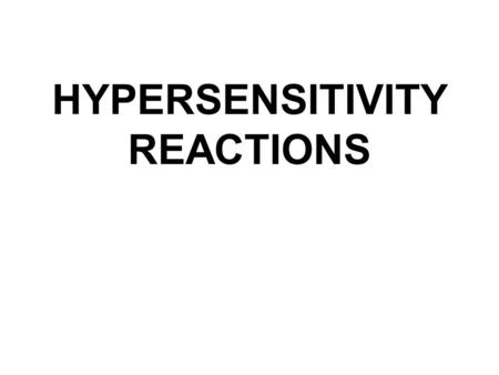 HYPERSENSITIVITY REACTIONS. Innocous materials can cause hypersensitivity in certain individuals leading to unwanted inflammation damaged cells and tissues.