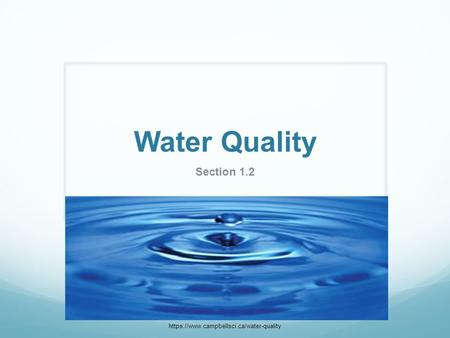 Water Quality Section 1.2 https://www.campbellsci.ca/water-quality.