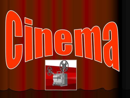 What do you know about cinema? Cinema was born on December 1895 in Paris, France. The Lumiere brothers were the 1 st filmmakers in history.