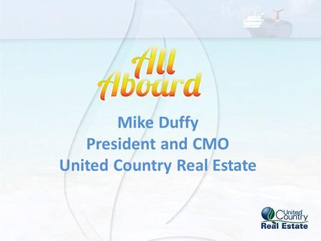 Mike Duffy President and CMO United Country Real Estate.