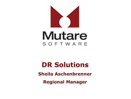 DR Solutions Sheila Aschenbrenner Regional Manager.