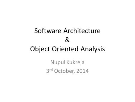 Software Architecture & Object Oriented Analysis