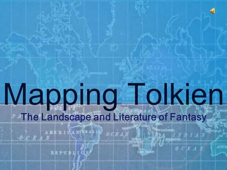 Mapping Tolkien The Landscape and Literature of Fantasy.