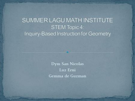 Dym San Nicolas Luz Erni Gemma de Guzman. Inquiry-based instruction engages students in the processes of formulating predictions, organizing and interpreting.