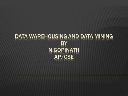  Understand the basic definitions and concepts of data warehouses  Describe data warehouse architectures (high level).  Describe the processes used.